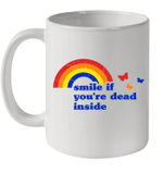 Smile If You re Dead Inside Rainbow Vintage Dark Humor Mug