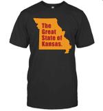 The Great State Of Kansas - Kansas City MO Funny Trump Shirt