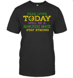 Dear Liver Today Will Be A Rough One Drinking Mardi Gras Shirt