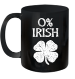 0% Irish St Patrick's Day Graphic Funny Mug