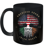 American Grown Irish Roots Ireland Flag Mug