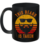 Sorry This Beard Is Taken Retro Vintage Funny Gift For Him Mug