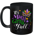 It's Mardi Gras Y'all Parade Lovers Mug