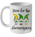 Here For The Shenanigans Gnome Shamrock St Patricks Day Mug
