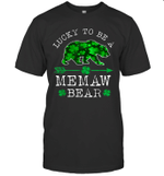 Lucky To Be A Memaw Bear Funny St Patrick's Day Shirt