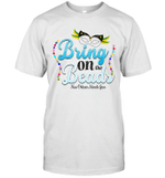 Bring On The Beads New Orleans Mardi Gras Funny Shirt