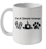 I'm A Simple Woman Flip Flops Coffee Dog Paw Mug