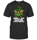 Baby Yoda Irish I Am Kiss Me You Must Funny St Patrick's Day Shirt