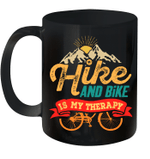 Hike And Bike Is My Therapy Sport Casual Mug