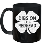 Vintage Dibs On The Redhead St Patrick's Day Mug