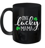 One Lucky Mama St Patrick's Day Women Mom Mother Shamrock Mug