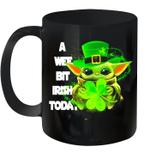 Baby Yoda A Wee Bit Irish Today Funny Patrick's Day Mug