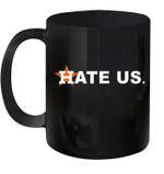 Hate Us Houston Baseball Proud Graphic Mug