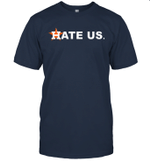 Hate Us Houston Baseball Proud Graphic Shirt