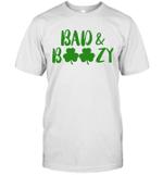 Bad And Boozy Funny Saint Patrick Day Drinking Gift Shirt