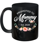 Promoted to Mommy Est 2020 First Time Mom Floral Mother's Day Gift Mug