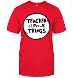 Teacher Of Pre-k Things Funny Educator Shirt