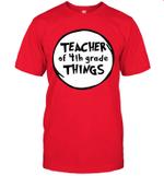 Teacher Of 4th Grade Things Funny Educator Shirt