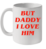 Comic Love The Mermaid Love But Daddy I Love Him Funny Mug