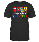 Dare To Be Yourself Autism Awareness Superheroes Shirt