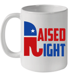 Raised Right Trump 2020 Republican Conservative Mug