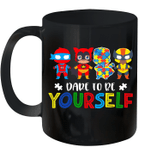 Dare To Be Yourself Autism Awareness Superheroes Mug