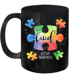 Be Kind Puzzle Pieces Cute Autism Awareness Mug