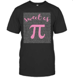 Sweet As Pi Funny Math Teacher Mathematics Student Shirt