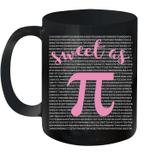 Sweet As Pi Funny Math Teacher Mathematics Student Mug