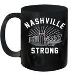 Nashville Strong Mug Nashville Tornado Tee Coffee Mug