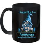 Gnomes Hug Awareness I Wear Blue For Awareness Accept Understand Love Mug