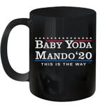 Baby Yoda Mando 2020 This Is The Way Mug
