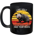 Live Ugly Fake Your Death Opossum Ugly Cat Vintage Mug