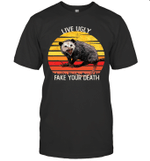 Live Ugly Fake Your Death Opossum Ugly Cat Vintage Shirt