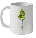 Bee Happy Cannabis Funny Mug