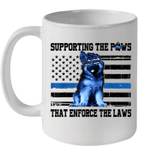 Supporting The Paws That Enforce The Laws American Flag Mug