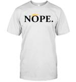 Anti Trump Nope Funny Shirt
