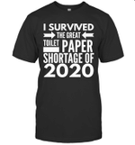 I Survived The Great Toilet Paper Shortage Of 2020 Funny Shirt