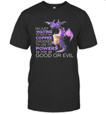 Dragon I'm Just Waiting To See If My Coffee Chooses To Use It's Powers Shirt