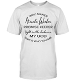 Waymaker Miracle Worker Promise Keeper Light In The Darkness Shirt