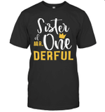 Sister Of Mr Onederful 1st Birthday First Onederful Shirt