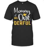 Mommy Of Mr Onederful 1st Birthday First Onederful Shirt