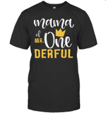 Mama Of Mr Onederful 1st Birthday First Onederful Shirt
