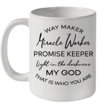 Waymaker Miracle Worker Promise Keeper Light In The Darkness Mug