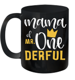 Mama Of Mr Onederful 1st Birthday First Onederful Mug