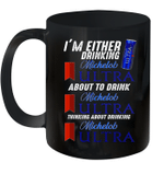 I'm Either Drinking Michelob Ultra Gift Mug