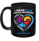 I Wear Blue For My Grandson Autism Awareness Grandparents Mug