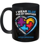I Wear Blue For My Brother Kids Autism Awareness Sister Boy Mug