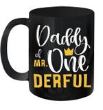 Daddy Of Mr Onederful 1st Birthday First Onederful Mug
