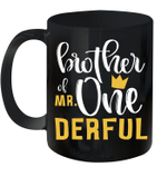 Brother Of Mr Onederful 1st Birthday First Onederful Mug